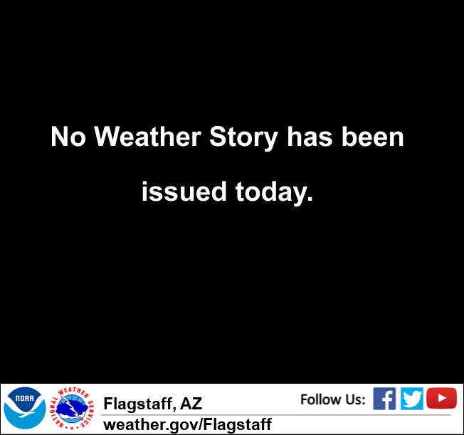 NWS Flagstaff - Weather Story
